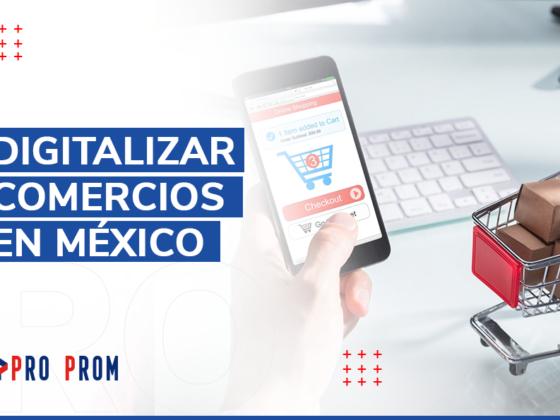 Digitalizar Comercios en México